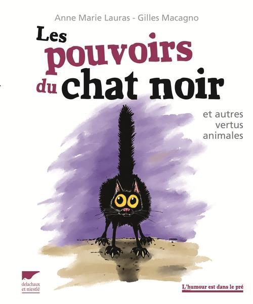 les-pouvoirs-du-chat-noir-delachaux-et-niestle