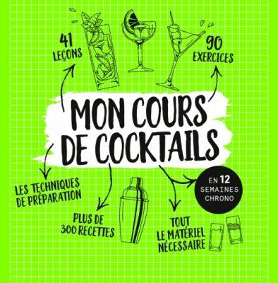 mon cours de cocktails. mixologie. bartender.