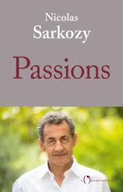 nicolas sarkozy : passions.